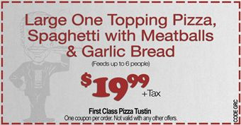 small-First-Class-Pizza-Tustin-Ranch-restaurant-coupons-1242351-FirstClassPizza_Coupon_1