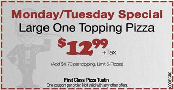 small-First-Class-Pizza-Tustin-Ranch-restaurant-coupons-1242351-FirstClassPizza_Coupon_4